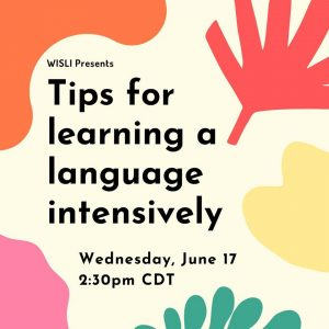 Tips for learning a language intensively